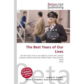 Betascript Publishing The Best Years of Our Lives