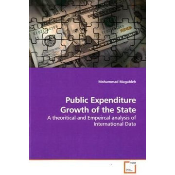 Magableh, Mohammad Public Expenditure Growth of the State - A theoritical and Empeircal analysis of International Data