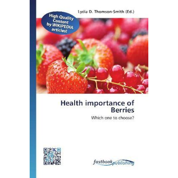 FastBook Publishing Health importance of Berries