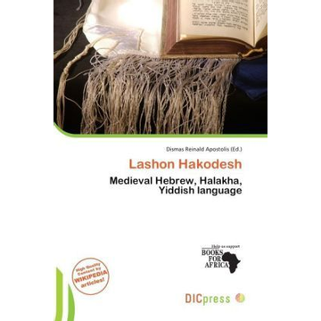 Alphascript Publishing Lashon Hakodesh - Medieval Hebrew, Halakha, Yiddish language