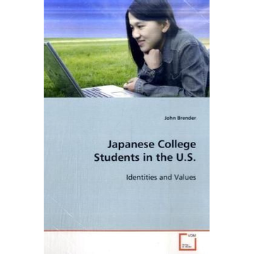 Brender, John Japanese College Students in the U.S. - Identities and Values