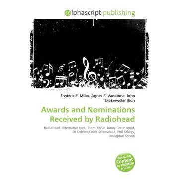Alphascript Publishing Awards and Nominations Received by Radiohead