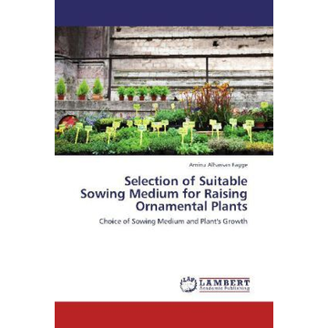 Alhassan Fagge, Aminu Selection of Suitable Sowing Medium for Raising Ornamental Plants - Choice of Sowing Medium and Plant's Growth
