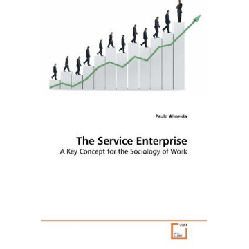 Almeida, Paulo The Service Enterprise - A Key Concept for the Sociology of Work