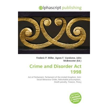 Alphascript Publishing Crime and Disorder Act 1998