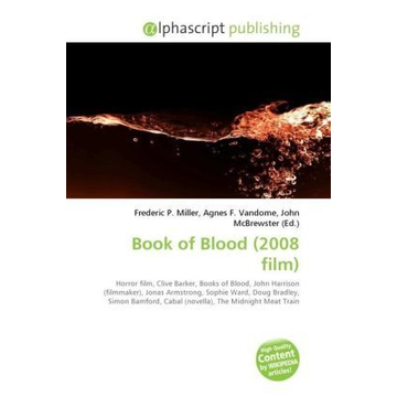 Alphascript Publishing Book of Blood (2008 film)