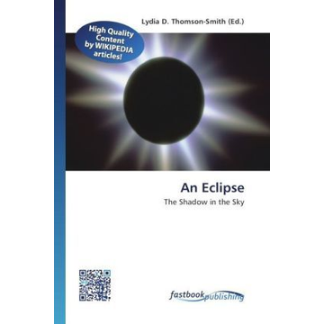 FastBook Publishing An Eclipse - The Shadow in the Sky