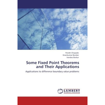 Chopade, Pandit Some Fixed Point Theorems and Their Applications - Applications to difference boundary value problems