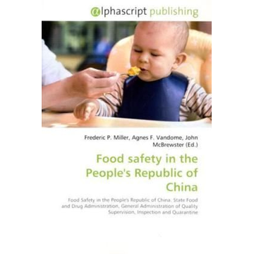 Alphascript Publishing Food safety in the People's Republic of China