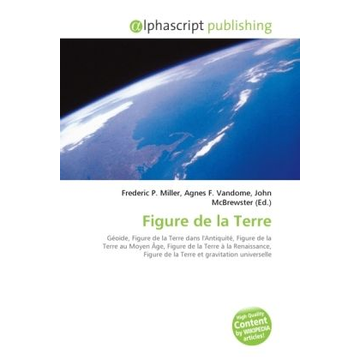 Alphascript Publishing Figure de la Terre