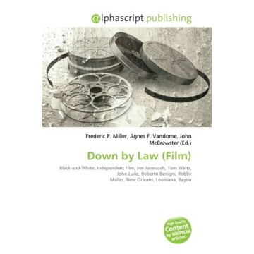 Alphascript Publishing Down by Law (Film)