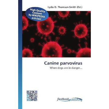 FastBook Publishing Canine parvovirus - When dogs are in danger...