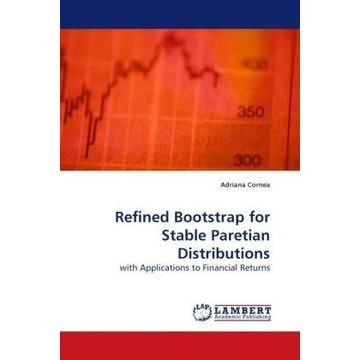 Cornea, Adriana Refined Bootstrap for Stable Paretian Distributions - with Applications to Financial Returns