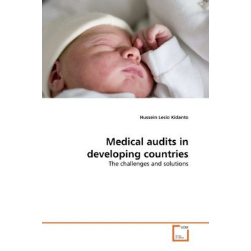 Kidanto, Hussein Lesio Medical audits in developing countries - The challenges and solutions