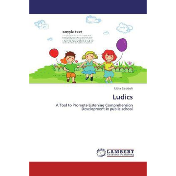 Carabali, Libia Ludics - A Tool to Promote Listening Comprehension Development in public school