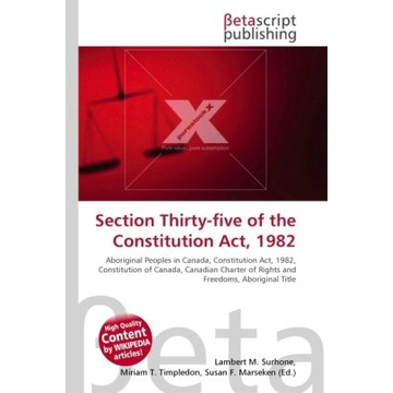 Betascript Publishing Section Thirty-five of the Constitution Act, 1982