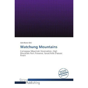 Betascript Publishing Watchung Mountains - Campgaw Mountain Reservation, High Mountain Park Preserve, Great Falls (Passaic River)