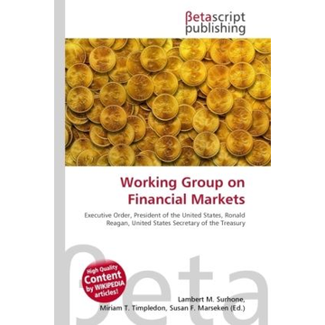 Betascript Publishing Working Group on Financial Markets