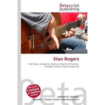 Betascript Publishing Stan Rogers