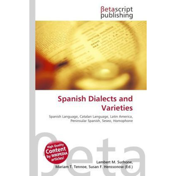 Betascript Publishing Spanish Dialects and Varieties