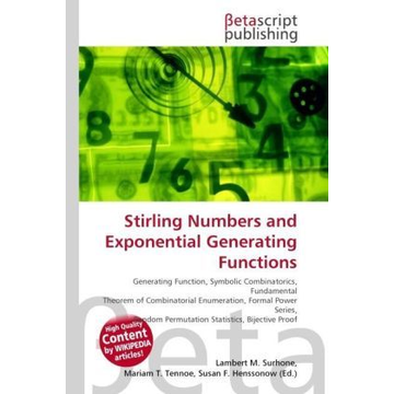 Betascript Publishing Stirling Numbers and Exponential Generating Functions