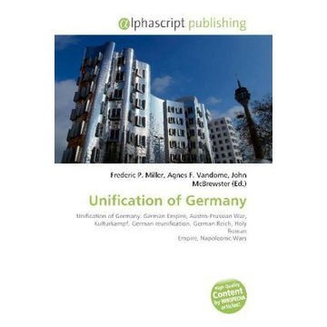 Alphascript Publishing Unification of Germany