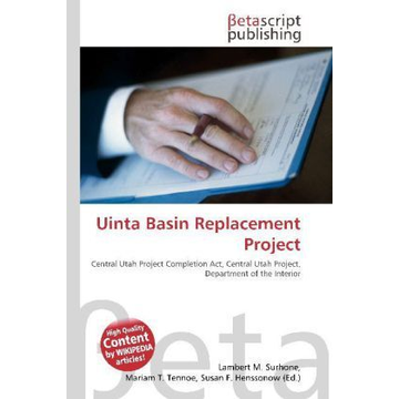 Betascript Publishing Uinta Basin Replacement Project