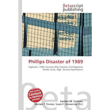 Betascript Publishing Phillips Disaster of 1989