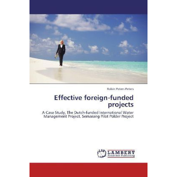 Peters, Robin Peters Effective foreign-funded projects