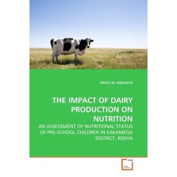 Mbagaya, Grace M. THE IMPACT OF DAIRY PRODUCTION ON NUTRITION - AN ASSESSMENT OF NUTRITIONAL STATUS OF PRE-SCHOOL CHILDREN IN KAKAMEGA DISTRICT, KENYA
