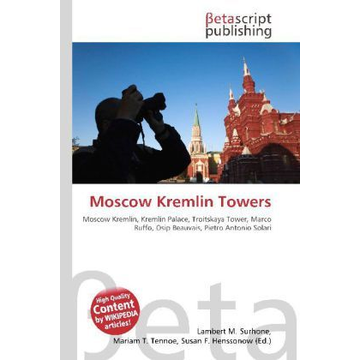 Betascript Publishing Moscow Kremlin Towers