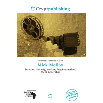 Alphascript Publishing Mick Molloy - Stand-up Comedy, Working Dog Productions, The D-Generation