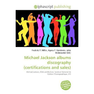 Alphascript Publishing Michael Jackson albums discography (certifications and sales)