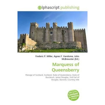 Alphascript Publishing Marquess of Queensberry