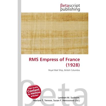 Betascript Publishing RMS Empress of France (1928)