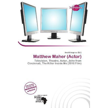 Alphascript Publishing Matthew Maher (Actor) - Television, Theatre, Actor, John from Cincinnati, The Killer Inside Me (2010 Film)