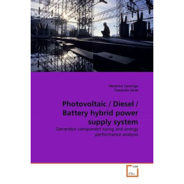 Tazvinga, Henerica Photovoltaic / Diesel / Battery hybrid power supply system - Generator component sizing and energy performance analysis
