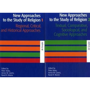 De Gruyter New Approaches to the Study of Religion / New Approaches to the Study of Religion. Volume 1+2
