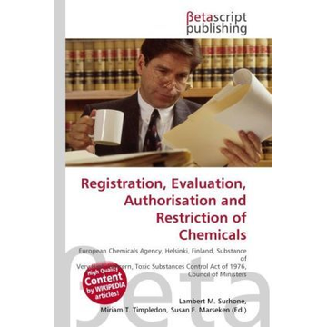 Betascript Publishing Registration, Evaluation, Authorisation and Restriction of Chemicals