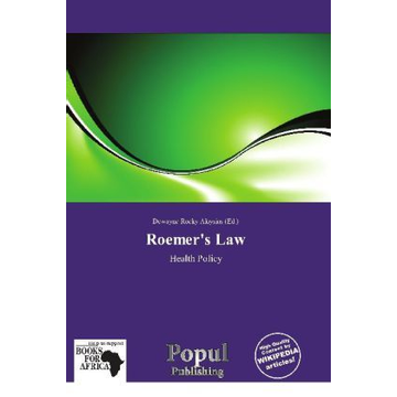Betascript Publishing Roemer's Law - Health Policy