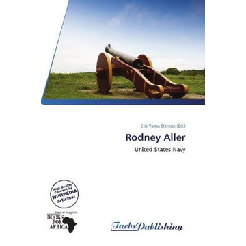 Betascript Publishing Rodney Aller - United States Navy