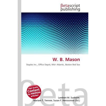 Betascript Publishing W. B. Mason