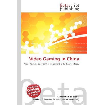 Betascript Publishing Video Gaming in China