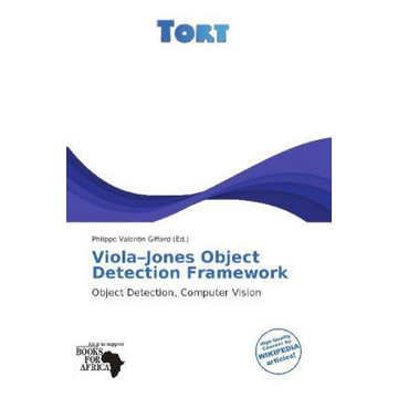 Betascript Publishing Viola Jones Object Detection Framework - Object Detection, Computer Vision