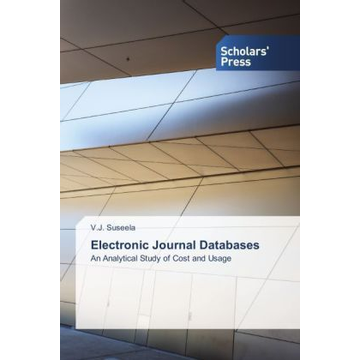Suseela, V. J. Electronic Journal Databases - An Analytical Study of Cost and Usage