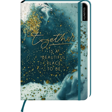 myNOTES Notizbuch A5: Together is a beautiful place to be