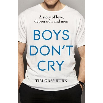 Grayburn, Tim Hachette UK Boys Don't Cry book English Paperback 240 pages