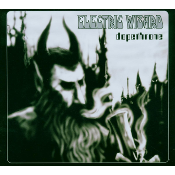 Electric Wizard Dopethrone