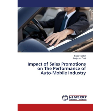 Tandoh, Isaac Impact of Sales Promotions on The Performance of Auto-Mobile Industry