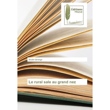 Zerarga, Zoubir Le rural sale au grand nez